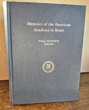 Memoirs of the American Academy in Rome, Vol. 43 / 44 (1999) (V. 43 & 44)