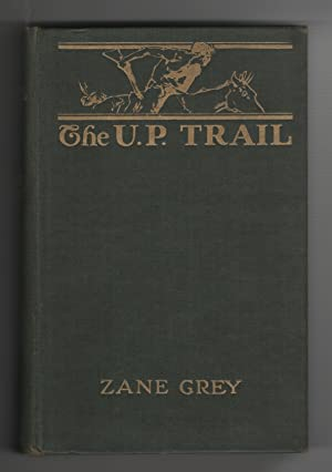 The U. P. Trail A Novel