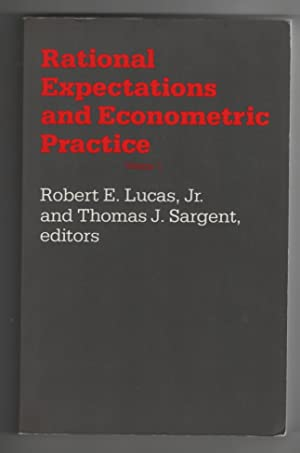 Rational Expectations and Econometric Practice - Volume 1