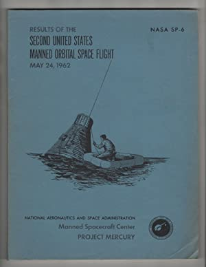 Results of the Second United States Manned Orbital Space Flight May 24,1962 NASA SP-6
