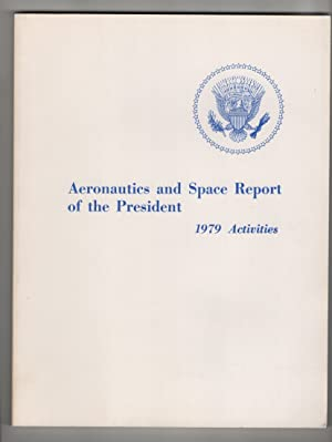Aeronautics and Space Report of the President 1979-1982 Activities (4 Volumes)
