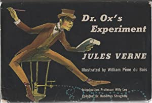 Dr. Ox's Experiment: Verne, Jules & Willy Ley (Intro. ) & Dr. Hubertus Strughold (Epilogue) & ...