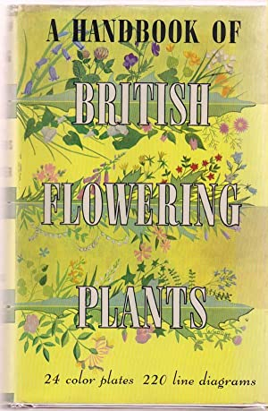A Handbook of British Flowering Plants