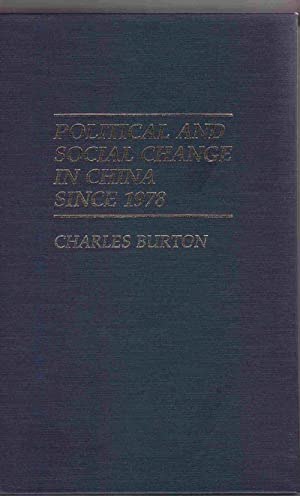 Political and Social Change in China Since 1978