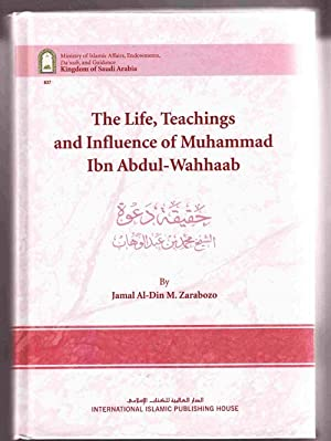 The Life, Teachings and Influence of Muhammad: Zarabozo, Jamal Al-Din