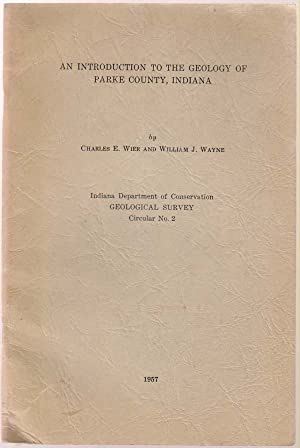 An Introduction to the Geology of Parke County, Indiana