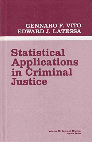 Statistical Applications in Criminal Justice
