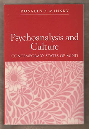 Psychoanalysis and Culture Contemporary States of Mind