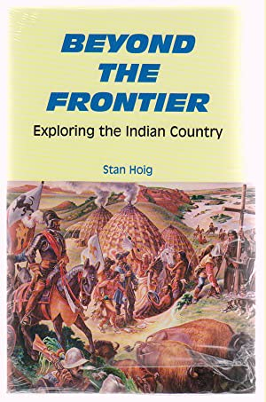 Beyond the Frontier Exploring the Indian Country