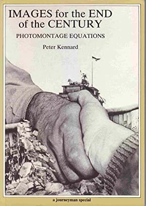 Images for the End of the Century: Photomontage Equations