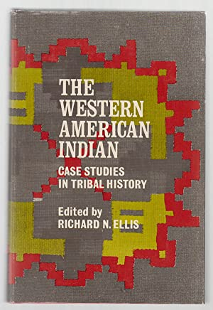 The Western American Indian Case Studies in Tribal History