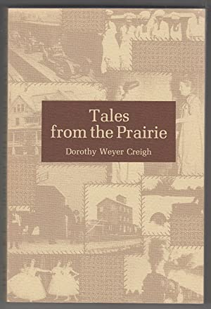 Tales from the Prairie (Volume 4) Reprints of Stories Printed in the Adams County Historical News...