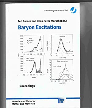 Baryon Excitations: Proceedings of the COSY Workshop Held At the Forschungszentrum Julich from Ma...