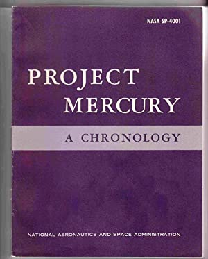 Project Mercury: a Chronology (NASA SP-4001)