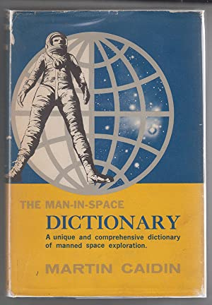 The Man-In-Space Dictionary: A Modern Glossary
