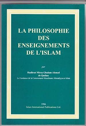 La Philosophie Des Enseignements De L'Islam: Ahmad De Qadian,