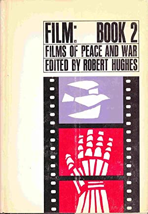 Film: Book 2: Films of Peace and: Hughes, Robert, Ed.