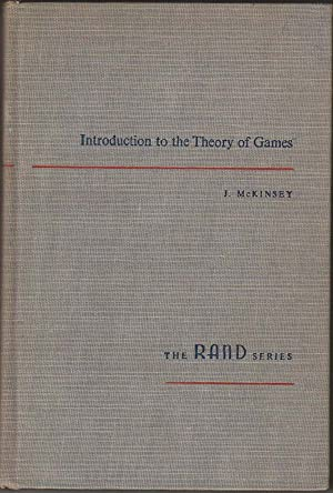 Introduction to the Theory of Games. Rand Corporation. [Rand Corporation]. McGraw-Hill. 1952.
