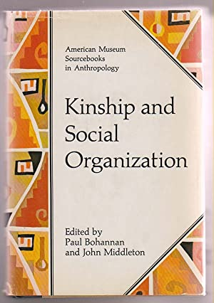 Kinship and Social Organization: Bohannan, Paul &