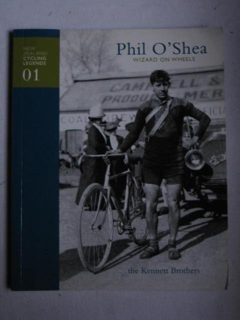 bee53dcd7 Phil O Shea   New Zealand Cycling Legends 01  Wizard on Wheels  Jonathan