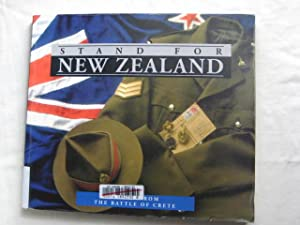 Stand for New Zealand : Voices from the Battle of Crete: McAra, Jill (compiled by)