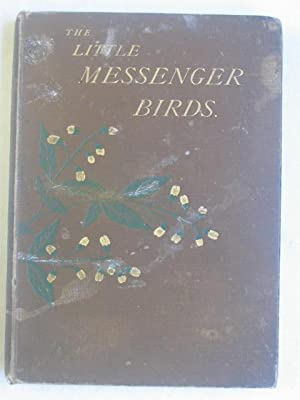 The Little Messenger Birds, or The Chimes of the Silver Bells