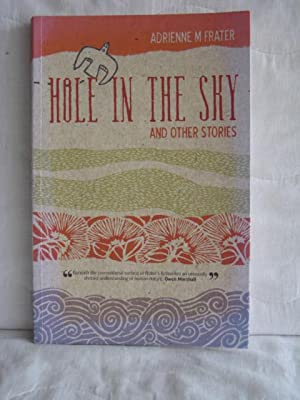 Hole in the Sky : And Other Stories