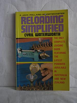 Reloading Simplified : the only complete loading: Waterworth, Cyril
