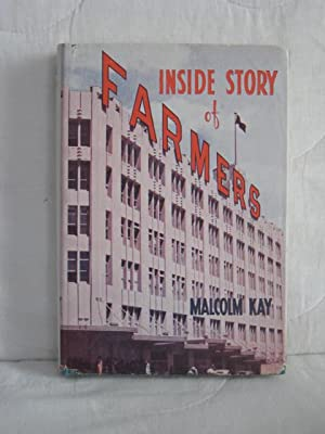 Inside Story of Farmers - First Complete: Kay, Malcolm