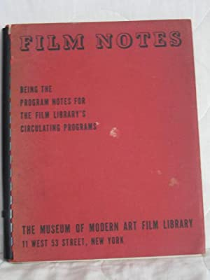 Film Notes : Being the program notes for the Film Library's Circulating Programs - No. 2 Vol. 3, ...