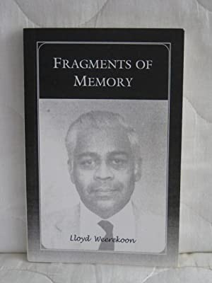 Fragments of Memory : An autobiography