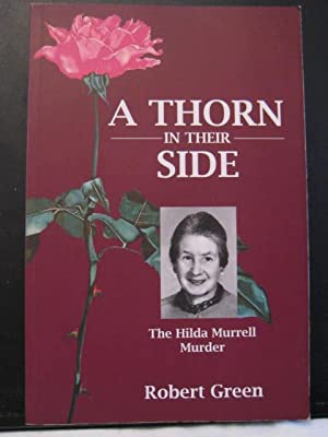 A Thorn in Their Side : The Hilda Murrell Murder
