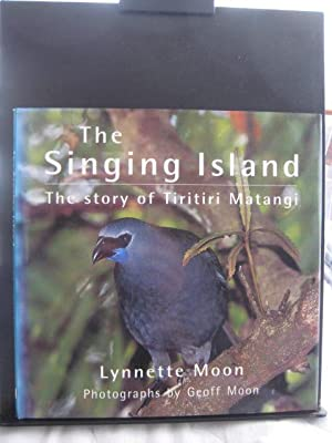 The Singing Island : The story of: Moon, Lynnette