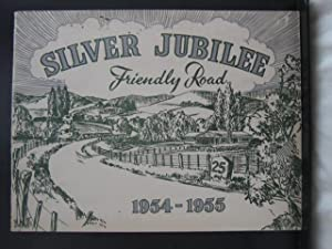 Silver Jubilee - Friendly Road : 1954-1955