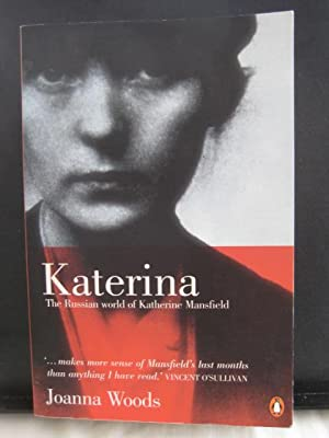 Katerina : The Russian World of Katherine Mansfield