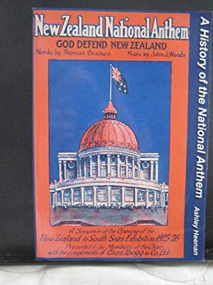 God Defend New Zealand : A History of the National Anthem