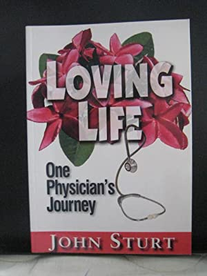 Loving Live : One Physician's Journey