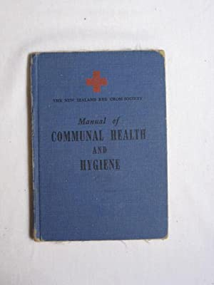 Manual of Communal Health and Hygiene