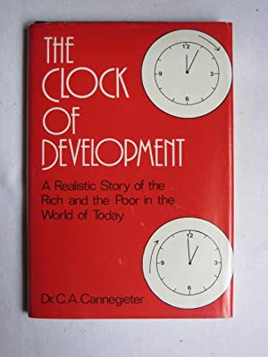 Clock of Development : A Realistic Story of the Rich and the Poor in the World of Today