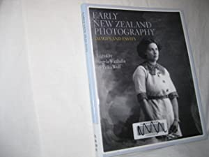 Early New Zealand Photography: Images and Essays