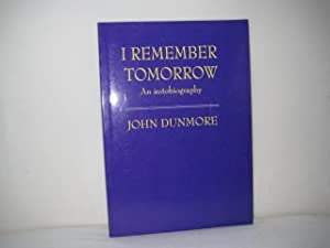 I Remember Tomorrow: An Autobiography