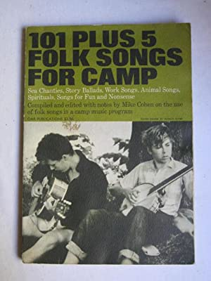 101 Plus 5 Folk Songs for Camp: Mike Cohen (compiled