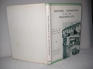 Historic Farmhouses in and Around Westmorland: prepared from articles originally written for