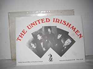 The United Irishmen - A collection of education facsimiles nos. 61-80.