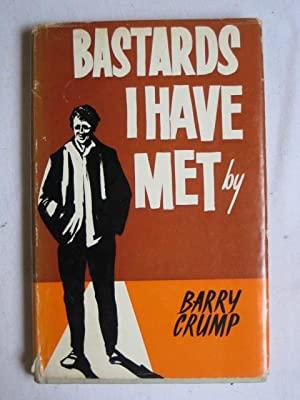 Bastards I Have Met - An ABC: CRUMP, Barry