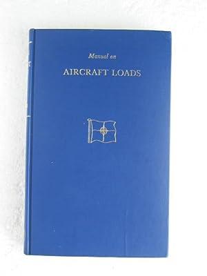 Manual on Aircraft Loads: James Taylor