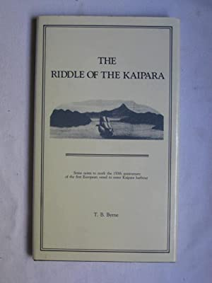 The Riddle of the Kaipara : Some notes to mark the 150th Anniversary of the first European vessel...