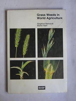 Grass Weeds in World Agriculture : Identification: Behrendt, Siegfried; Hanf,