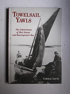 Towelsail Yawls : the lobsterboats of Heir Island and Roaringwater Bay