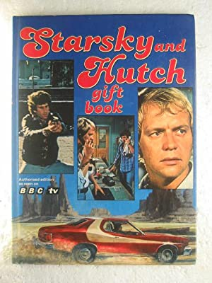 Starsky and Hutch Gift Book (Authorised Edition as Seen on BBC TV)